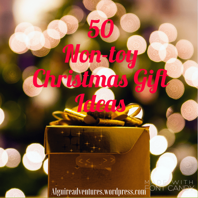 50 non toy christmas gifts for kids